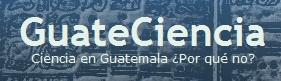 El blog de Ciencia en Guatemala.