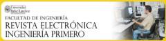 La revista electrónica Ingeniería Primero ha sido un esfuerzo del Ing. Federico Salazar.